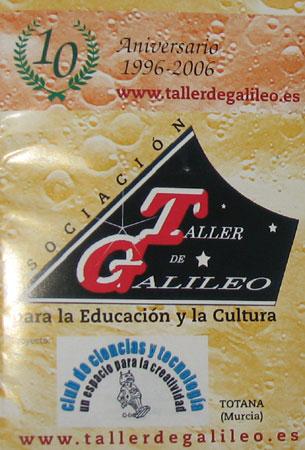 LA ASOCIACI�N TALLER DE GALILEO CELEBRA SU X ANIVERSARIO, Foto 1