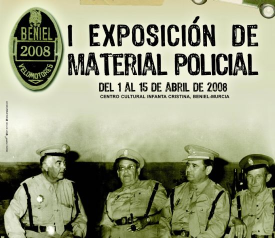 """LA COLECCIÓN MUSEOGRÁFICA DE LA POLICIA LOCAL DE TOTANA SE EXPONE EN EL CENTRO CULTURAL """"INFANTA CRISTINA"""" DE LA LOCALIDAD DE BENIEL DEL 1 AL 15 DE ABRIL (2008), Foto 1"""