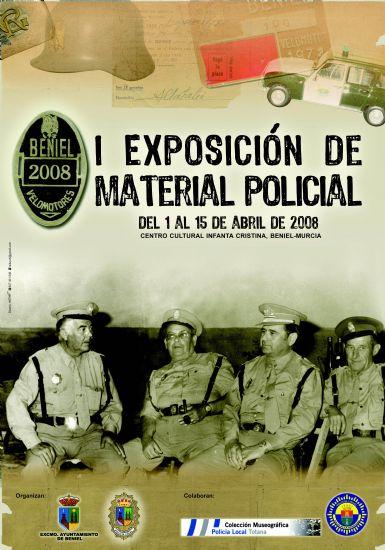 """LA COLECCIÓN MUSEOGRÁFICA DE LA POLICIA LOCAL DE TOTANA SE EXPONE EN EL CENTRO CULTURAL """"INFANTA CRISTINA"""" DE LA LOCALIDAD DE BENIEL DEL 1 AL 15 DE ABRIL (2008), Foto 2"""