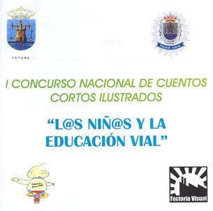 FINALIZA LA FASE PREVIA DEL I CONCURSO NACIONAL DE CUENTOS CORTOS LOS NIÑ@S Y LA EDUCACIÓN VIAL. SELECCIONADOS LOS FINALISTAS, Foto 1
