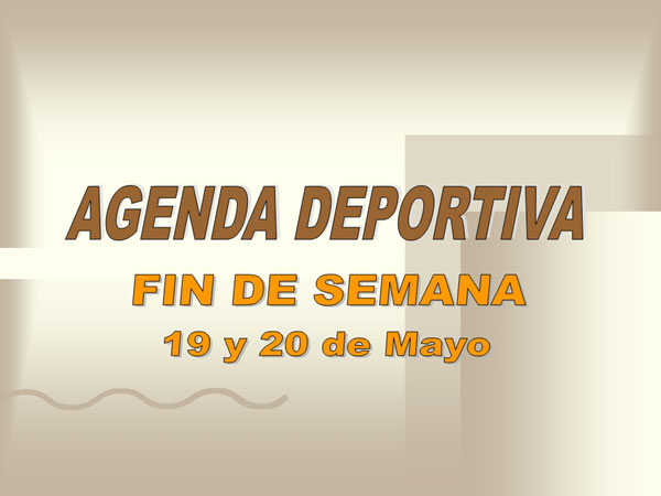 AGENDA DEPORTIVA (18/05/2007), Foto 1