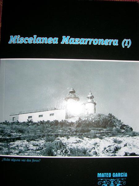 ESTA NOCHE SE PRESENTA EL NUEVO LIBRO DE MATEO GARC�A: MISCEL�NEA MAZARRONERA, Foto 1
