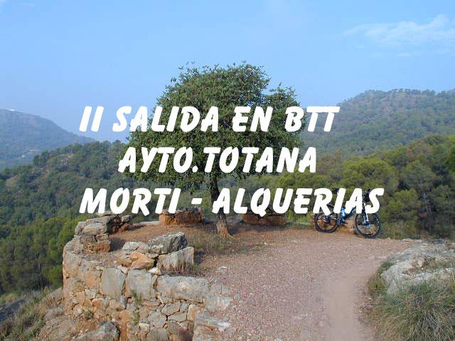 II SALIDA EN BTT AYTO.TOTANA MORTÍ-ALQUERÍAS - 1